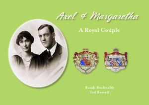 AXEL & MARGARETHA - A Royal Couple