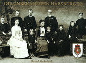 DIE UNBEKANNTEN HABSBURGER - THE UNKNOWN HABSBURGS