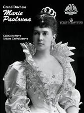 Grand Duchess Marie Pavlovna