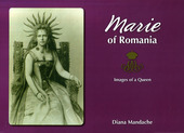 MARIE OF ROMANIA - Images of a Queen
